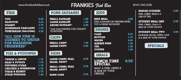 Frankie's Fish Bar menu board (not to scale!)